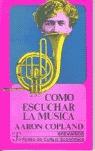 COMO ESCUCHAR LA MUSICA
