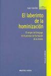 EL LABERINTO DE LA HOMINIZACIÓN : EL ORIGEN DEL LENGUAJE EN EL PROCESO DE FORMACIÓN DE LA MENTE