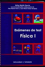 EXÁMENES DE TEST. FÍSICA I.