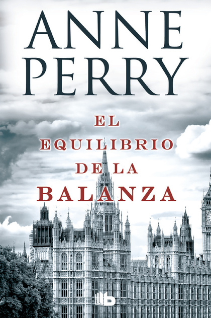 EL EQULIBRIO DE LA BALANZA : DETECTIVE WILLIAM MONK