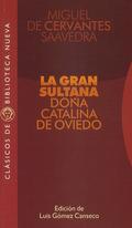 LA GRAN SULTANA DOÑA CATALINA DE OVIEDO