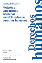 MUJERES Y CIUDADANAS: ARTESANAS INVISIBILIZADAS DE DERECHOS HUMANOS