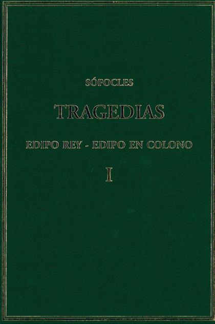 TRAGEDIAS. VOL. I: EDIPO REY; EDIPO EN COLONO