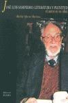 JOSÉ LUIS SAMPEDRO: LITERATURA Y PLENITUD