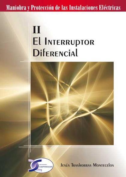EL INTERRUPTOR DIFERENCIAL