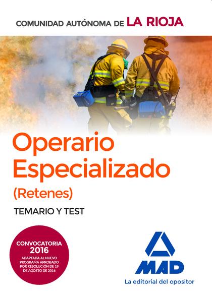 OPERARIOS ESPECIALIZADOS (RETENES) DE LA ADMINISTRACIÓN GENERAL DE LA COMUNIDAD.
