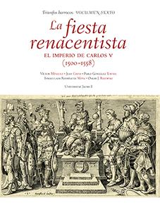 LA FIESTA RENACENTISTA. EL IMPERIO DE CARLOS V (1500-1558).