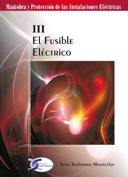 EL FUSIBLE ELÉCTRICO
