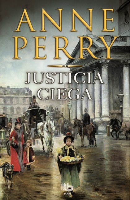 JUSTICIA CIEGA. DETECTIVE WILLIAM MONK