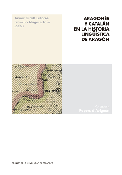 ARAGONÉS Y CATALÁN EN LA HISTORIA LINGÜÍSTICA DE ARAGÓN