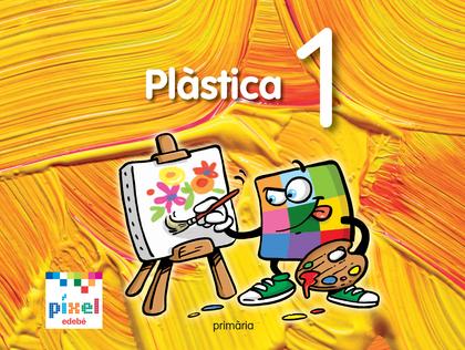 PROJECTE PÍXEL, PLÀSTICA, 1 EDUCACIÓ PRIMÀRIA