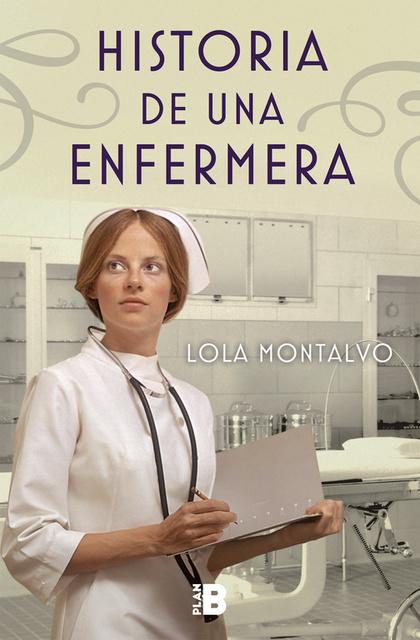 HISTORIA DE UNA ENFERMERA.