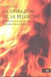 SINRAZON DE LA RELIGION, LA