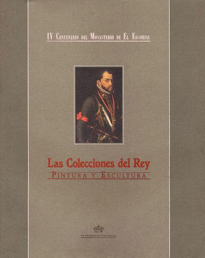 LAS COLECCIONES DEL REY: PINTURA Y ESCULTURA