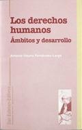 LOS DERECHOS HUMANOS: ÁMBITOS Y DESARROLLO
