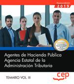 AGENTES HACIENDA PUBLICA AGENCIA ESTATAL TEMARIO VOL 3.
