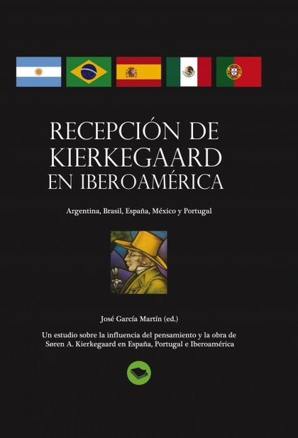 RECEPCIÓN DE KIERKEGAARD EN IBEROAMÉRICA.