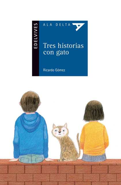 TRES HISTORIAS CON GATO.