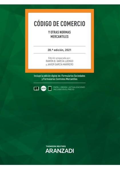 CODIGO DE COMERCIO Y OTRAS NORMAS MERCANTILES.