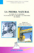 LA PIEDRA NATURAL : SU PAPEL EN LA HISTORIA, NUEVO NUEVO RETO DE LA MINERÍA Y LA INDUSTRIA EN E