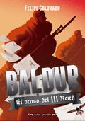 BALDUR : EL OCASO DEL III REICH