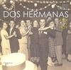 DOS HERMANAS : AYER Y HOY