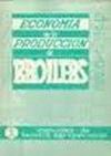 ECONOMÍA DE LA PRODUCCIÓN DE BROILERS