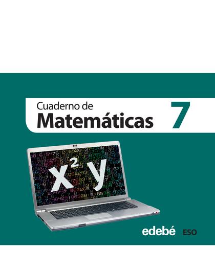 MATEMÁTICAS, 3 ESO. CUADERNO 7