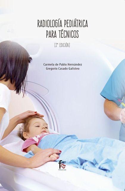 RADIOLOGIA PEDRIATRICA PARA TECNICOS-2 ED.