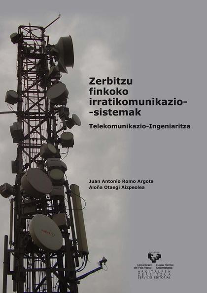 ZERBITZU FINKOKO IRRATIKOMUNIKAZIO-SISTEMAK : TELEKOMUNIKAZIO-INGENIARITZA