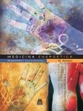 MEDICINA ENERGÉTICA : ACUPUNTURA 1 : BASES FUNDAMENTALES