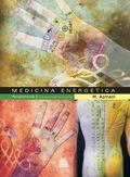 MEDICINA ENERGÉTICA : ACUPUNTURA 2 : CIRCUITOS ENERGÉTICOS PRINCIPALES