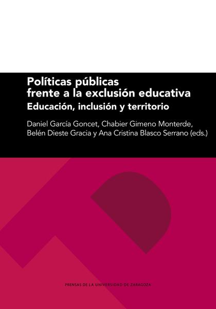 POLÍTICAS PÚBLICAS FRENTE A LA EXCLUSIÓN EDUCATIVA                              EDUCACIÓN, INCL