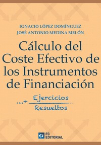 CALCULO DEL COSTE EFECTIVO DE LOS INSTRUMENTOS DE FINANCIACION