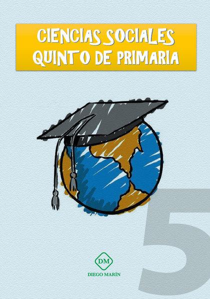 CIENCIAS SOCIALES QUINTO DE PRIMARIA.