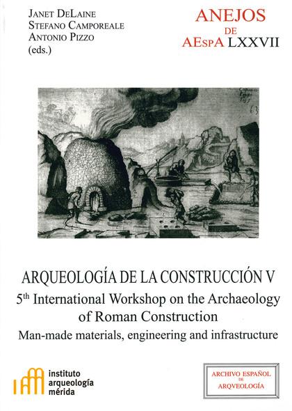 ARQUEOLOGÍA DE LA CONSTRUCCIÓN V