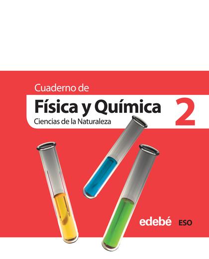FÍSICA Y QUÍMICA, 3 ESO. CUADERNO 2