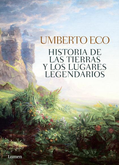 HISTORIA DE LAS TIERRAS Y LOS LUGARES LEGENDARIOS