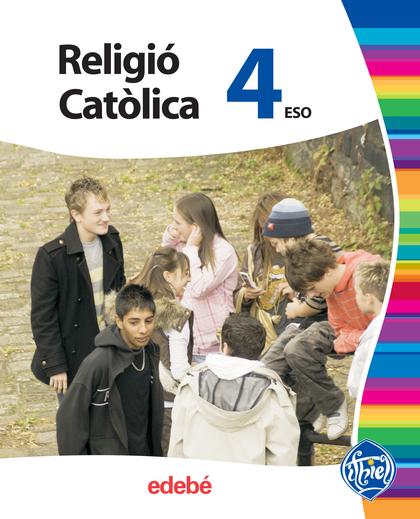 PROJECTE ITHIEL, RELIGIÓ CATÒLICA, 4 ESO