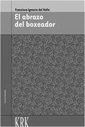 EL ABRAZO DEL BOXEADOR