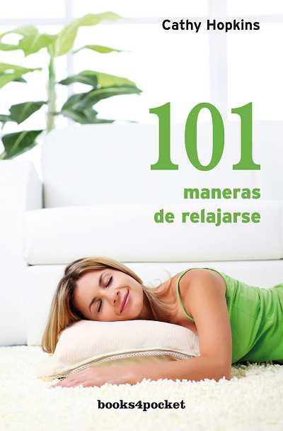 101 MANERAS DE RELAJARSE