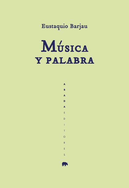 MÚSICA Y PALABRA