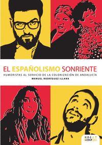 EL ESPAÑOLISMO SONRIENTE
