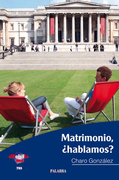 MATRIMONIO, ¿HABLAMOS?