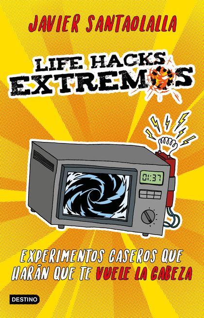 LIFE HACKS EXTREMOS.