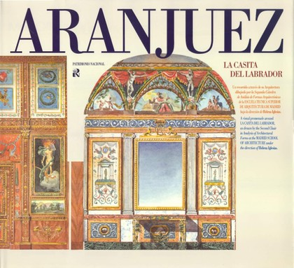 ARANJUEZ: LA CASITA DEL LABRADOR