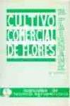 CULTIVO COMERCIAL DE FLORES AL AIRE LIBRE