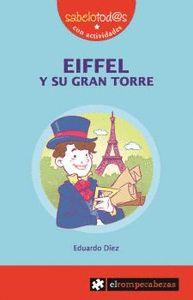 EIFFEL Y SU GRAN TORRE