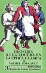 Historia de la locura en la época clásica. 2 volúmenes