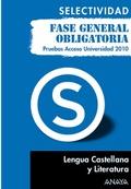 LENGUA CASTELLANA Y LITERATURA, PRUEBA ACCESO UNIVERSIDAD : FASE GENERAL OBLIGATORIA
